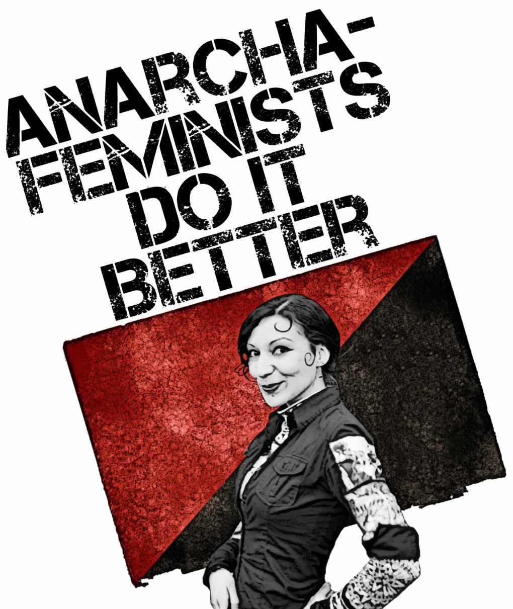 Anarcha-Feminists_Do_It_Better.jpg